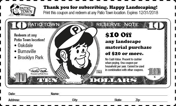 $10 Coupon Good Toward Purchase Of Landscaping Materials At Any Patio Town  Store