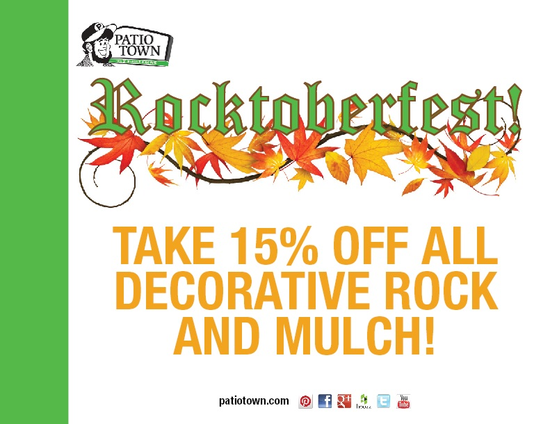 Weu0027re Celebrating With 15 Percent Savings On Mulch And Decorative Rock At Patio  Town Stores In Oakdale, Brooklyn Center And Burnsville!