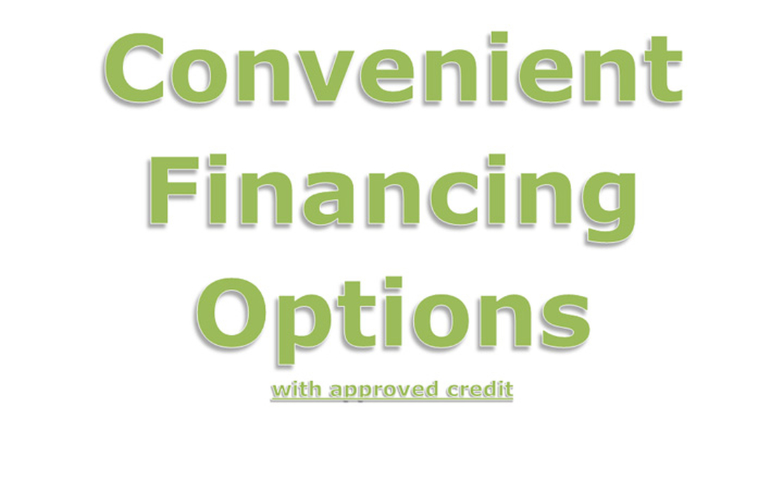 Financing is provided with approved credit by Wells Fargo Financial National Bank, an Equal Housing Lender.